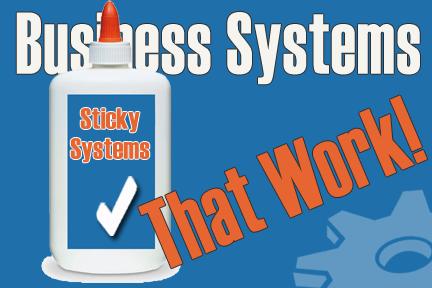 Sticky Business Systems