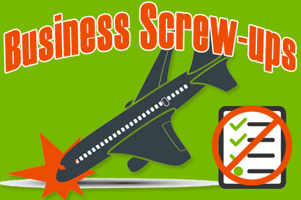 Business Screw-ups