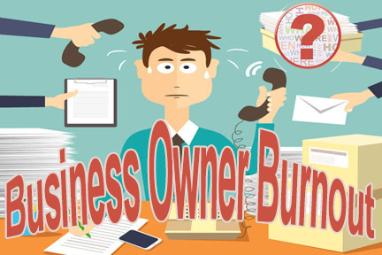 No.1 Reason for Business Owner Burnout