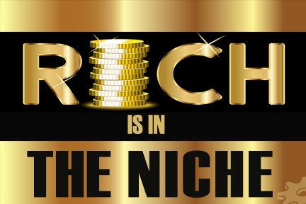Rich-is-in-The-Niche