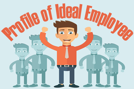 profile of an ideal employee