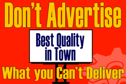 Don't Advertise What You Can't Deliver