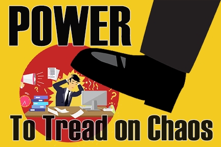 Power to Tread on Chaos