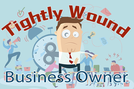 Tightly Wound Business Owner