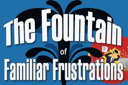 Familiar Frustrations