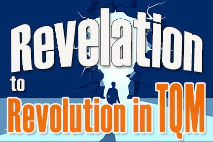 Revolution in TQM